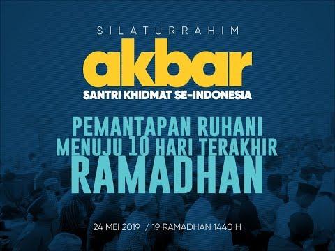 Silaturrahim Akbar ~Pemantapan Ruhani Menuju 10 Hari Terakhir Ramadhan