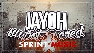 Jayoh - Nu Pot Sa Cred   Single Oficial