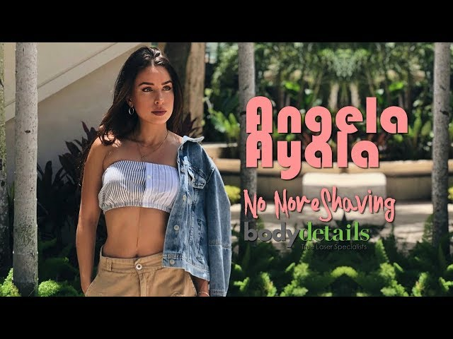 Laser Hair Removal | Hair Free and Loving It | Angela Ayala | Body Details