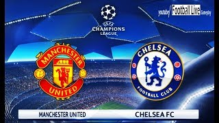 PES 2018 | Manchester United vs Chelsea FC | UEFA Champions League (UCL) | Gameplay PC