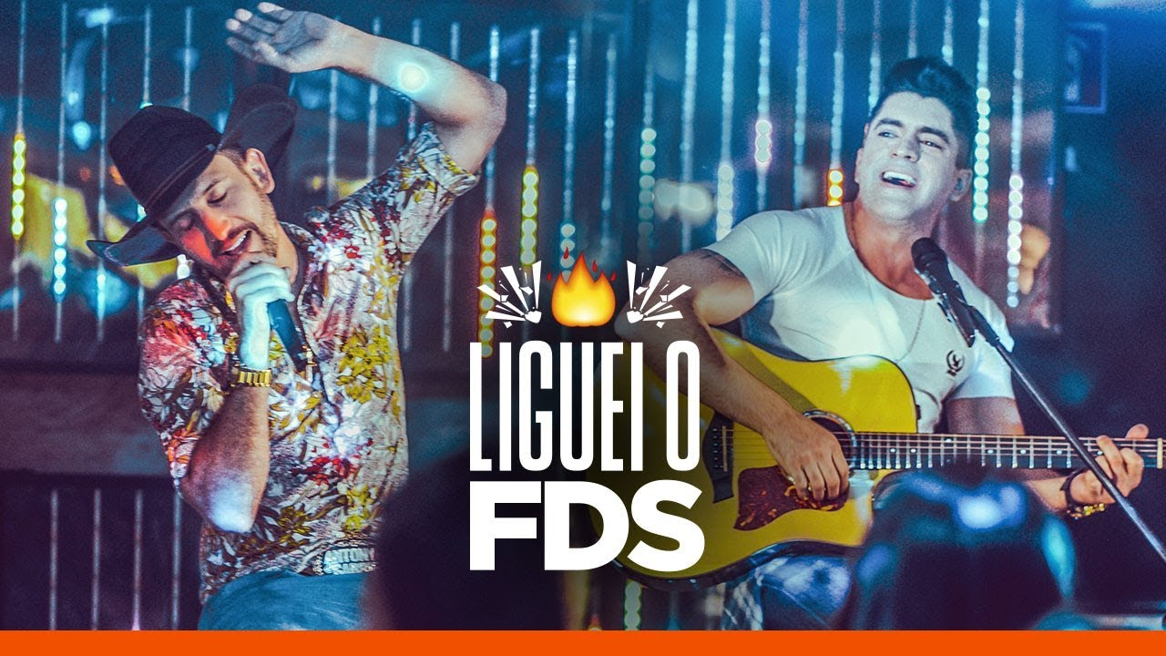 Antony e Gabriel  - LIGUEI O FDS (Clipe Oficial) #1