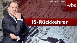 IS-Rückkehrer: Staatsangehörigkeit entziehen? | Rechtsanwalt Christian Solmecke