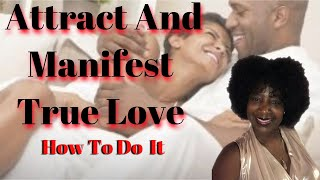How To Manifest Love  Law of Attraction