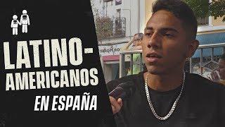 LATINOAMERICANOS en España
