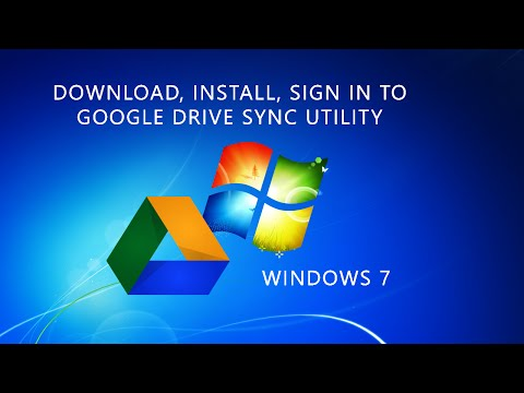 Download And Install Google Drive Sync For Windows 7 PC