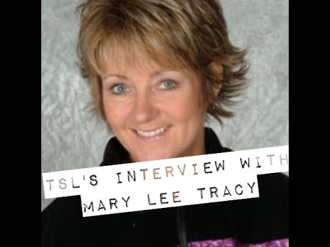 TSL's Interview with Mary Lee Tracy