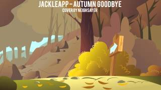 JackleApp - Autumn Goodbye (Cover)