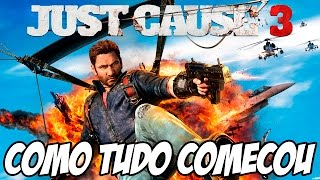 Just Cause 3 - O INÍCIO