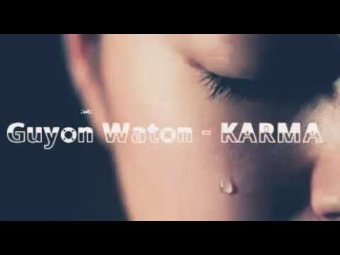 Guyon Waton - Karma ( Lirik Dan Terjemahan )