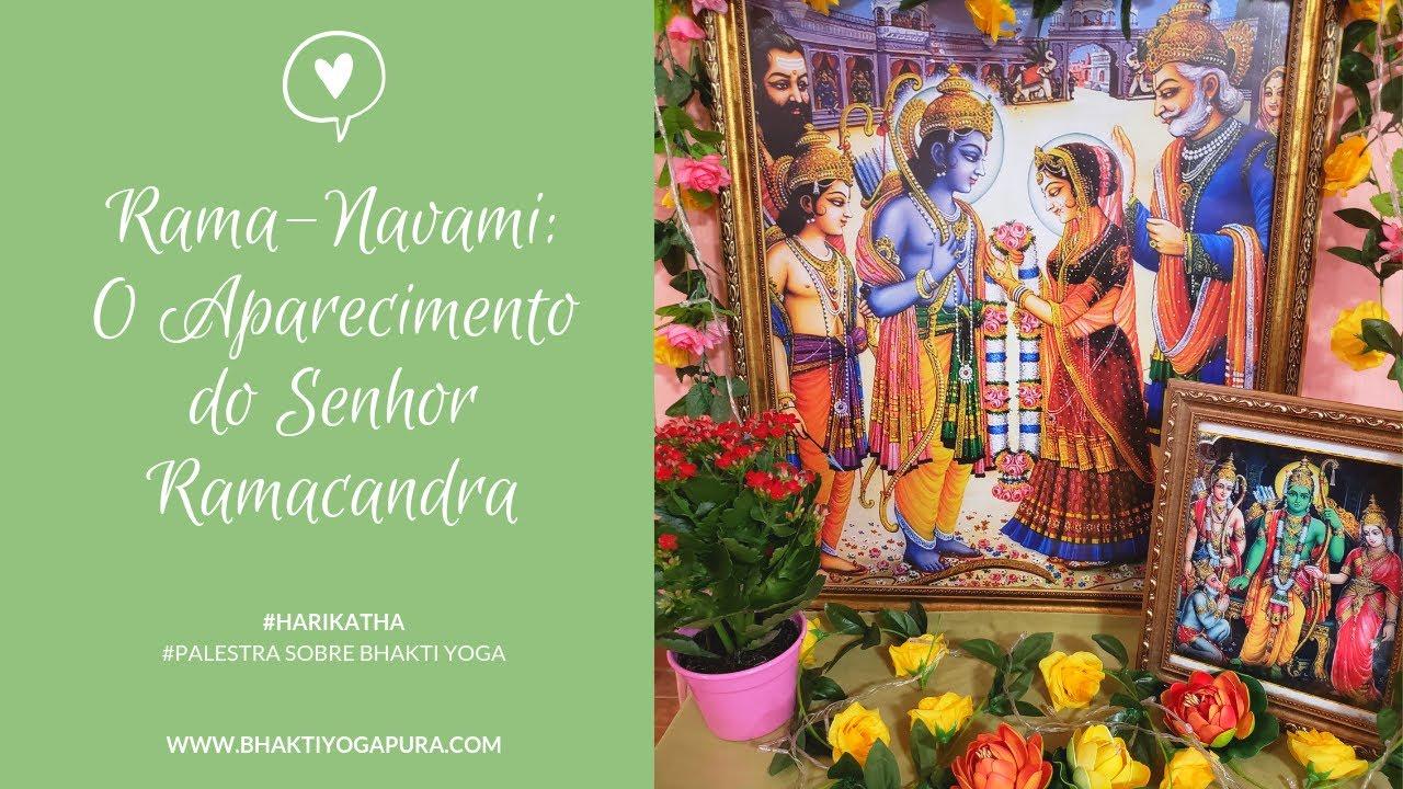 Download Bhakti Yoga: Rama Navami - O Aparecimento Transcendental do Senhor Ramacandra