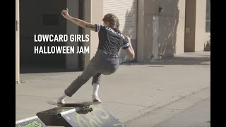 LOWCARD Girls Halloween Jam