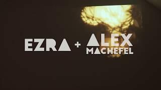 Ezra + Alex MACHEFEL - Papou