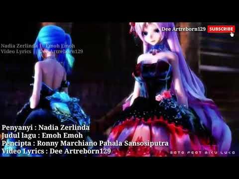 #NadiaZerlinda #EmohEmoh Nadia Zerlinda - Emoh Emoh Lirik ( MV COVER )