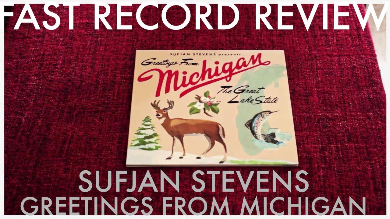 Fast record review 09 sufjan stevens greetings from michigan fast record review 09 sufjan stevens greetings from michigan the great lake state m4hsunfo