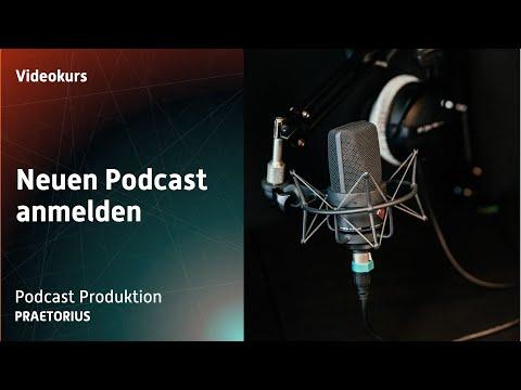so kannst du einen neuen Podcast bei iTunes anmelden