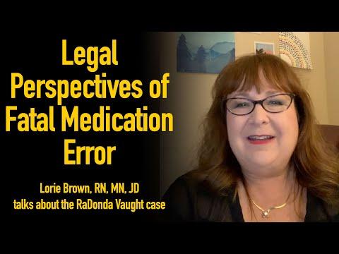 Tennessee Nurse Radonda Vaught - Lorie Brown RN, MN, JD shares legal perspective of fatal med error