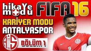 Fifa 16 Kariyer Modu - Antalyaspor #1 Sezon Öncesi Hazırlık