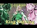 IT JUST WORKS: King Nothing