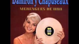 DAMIRON Y CHAPUSEAUX - MERENGUES DE ORO.- (12 Temas).