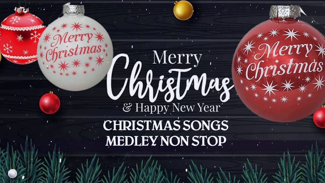 Nonstop Christmas Music Medley 2020 Top 30 Merry Christmas Songs Playlist Christmas Songs Party Youtube