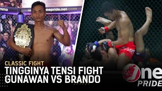 Saling Hantam! Tingginya Tensi Pertarungan Gunawan vs Brando Mamana | Classic Fight One Pride MMA
