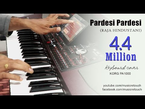Pardesi Pardesi (Raja Hindustani) Keyboard Cover | Bollywood Instrumental | By Music Retouch