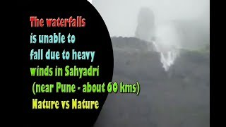 The waterfalls is unable to fall due to heavy winds in Sahyadri|#EntertainmentMedia360