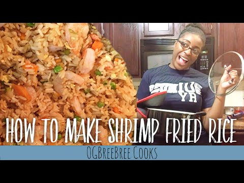 How To Cook Shrimp Fried Rice At Home For Beginners | OGBreeBree Cooks