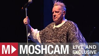 Public Image Ltd - Open Up | Live in Sydney | Moshcam
