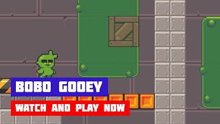 Bobo Gooey · Game · Gameplay
