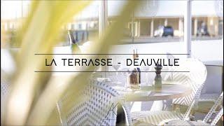 Vidéo promotionnelle - Restaurant La Terrasse Deauville
