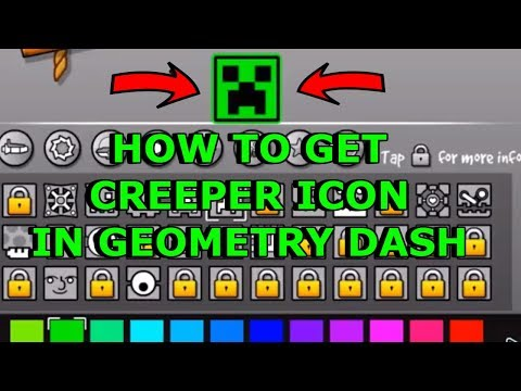 How To Get The Creeper Icon In Geometry Dash