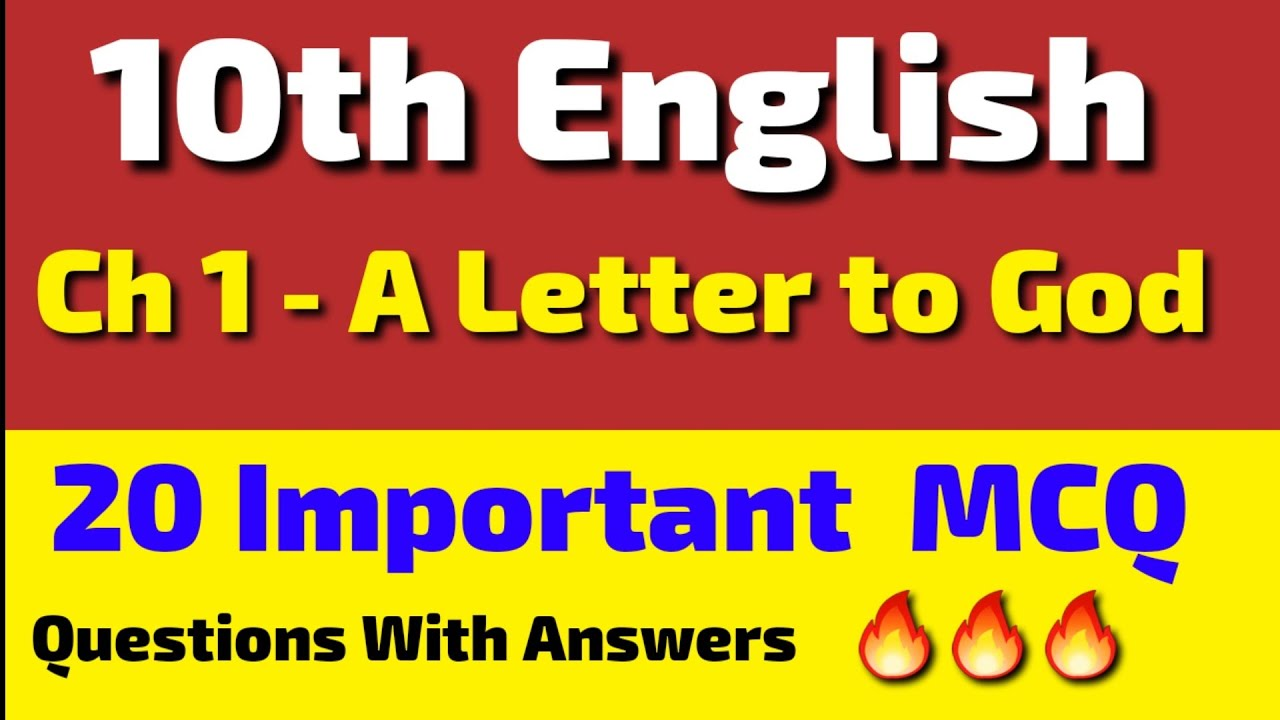 English class 10   20 Important MCQ questions   First Flight, Ch 1 A Letter to God, Board Exam 2021