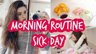 MY MORNING ROUTINE FOR WHEN I'M SICK