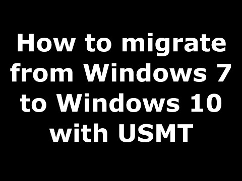 How to migrate and transfer documents and settings from Windows 7 to Windows 10 free with USMT