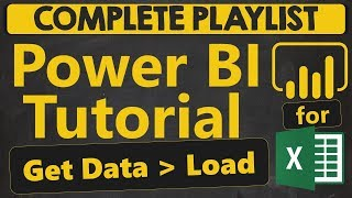 Power BI Tutorial for Beginners: Get Data. Load (1.1.1)