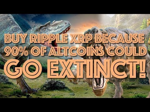 Buy Ripple XRP Because 90% Of Altcoins Could Go Extinct