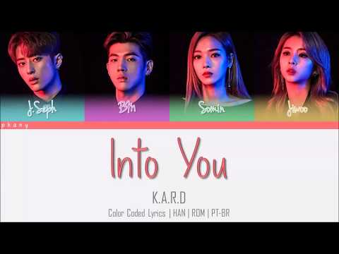 K.A.R.D - INTO YOU LEGENDADO (Color Coded HAN/ROM/PT-BR)