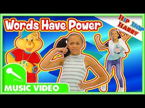 Hip Hop Harry | Words Have Power | Kids Video