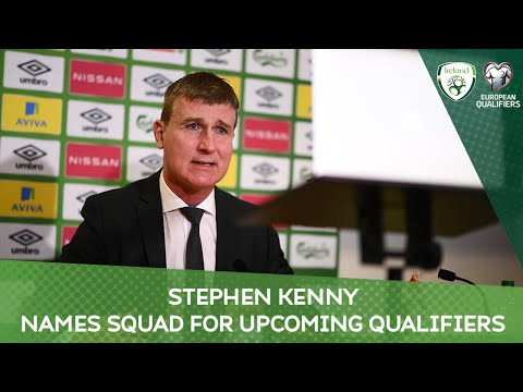 PRESS CONFERENCE | Stephen Kenny announced squad for upcoming qualifiers