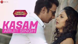 Kasam | Babloo Bachelor | Arijit Singh | Sharman Joshi & Tejashrii Pradhan | Jeet Gannguli