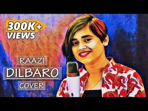 Dilbaro - Raazi | Alia Bhatt | Harshdeep Kaur | Shankar Mahadevan | Cover By Amrita Bharati