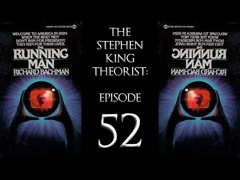 The Stephen King Theorist: Episode 52 - THE RUNNING MAN