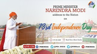 73rd independence day celebrations pms address to the nation live from the red fort