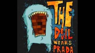 The Devil Wears Prada-  HTML Rulez D00d(album version)