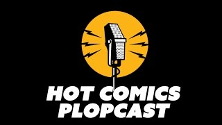 Saga, Fight Club 2, Plutona, LOW - Hot Comics Plopcast #29B: Image comics and DH.