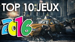 TOP 10 JEUX VIDEOS 2016 - (PS4/XBOX ONE/PC/Wii U)