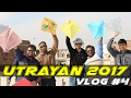 Vlog  4   makar sankranti   uttarayan   2017   a kite festival of gujarat