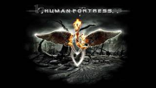 Watch Human Fortress The Raven video