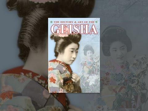 The History & Art of the Geisha